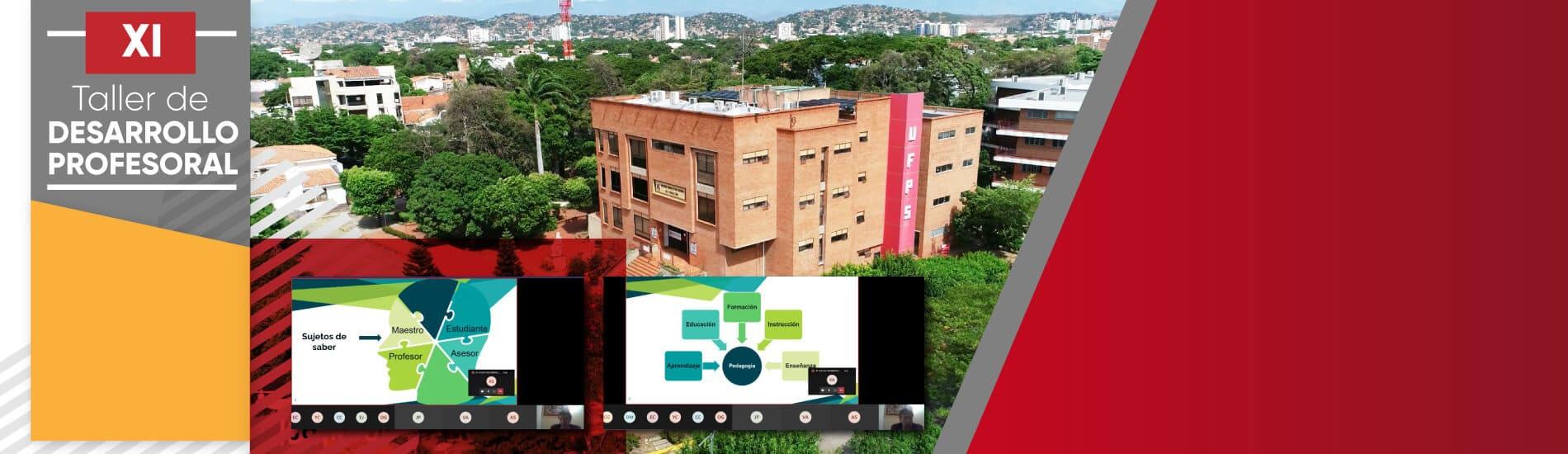 Desafíos, gestión y actualización del currículo: temas centrales del XI Taller de Desarrollo Profesoral UFPS
